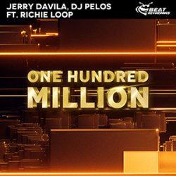 jerry-dj-pelos-one-hundred-million